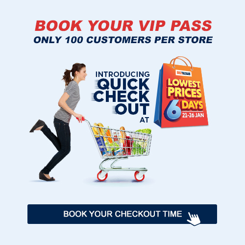 BOOK YOUR VIP PASS ONLY 100 CUSTOMERS PER STORE INTRODUCING QUICK CHECK OUT AT | SABSE SASTE 6 DIN 21-26 JAN